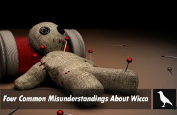 Four Common Misunderstandings About Wicca