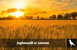 Lughnasadh or Lammas?