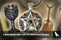 6 Basic Wiccan Altar Tools You Should Have By Now