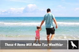 These 4 Items Will Make You Wealthier