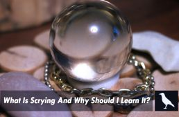 What Is Scrying And Why Should I Learn It?