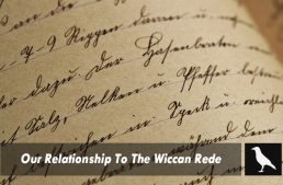 Our Relationship To The Wiccan Rede